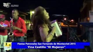 Fiestas Patronales San Fernando de montecristi 2015   Yina Castillo