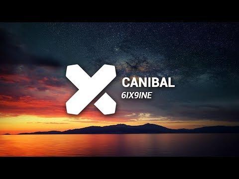 CANIBAL - 6IX9INE