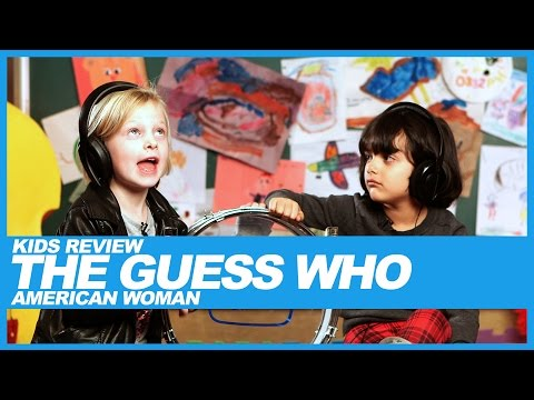 Kids React To The Guess Who's 'American Woman' Lyrics
