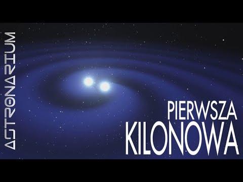 Pierwsza kilonowa - przełom w astronomii - Astronarium odc. 48