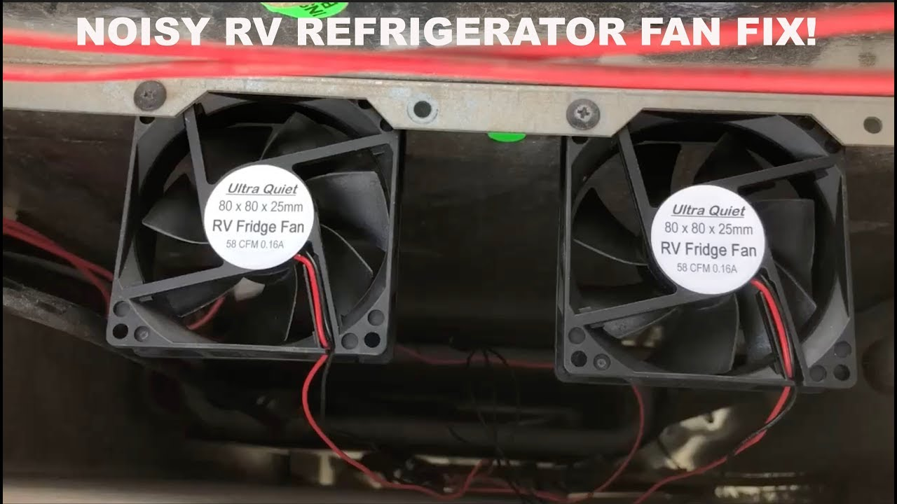 RV Refrigerator Fan Noise Fix!