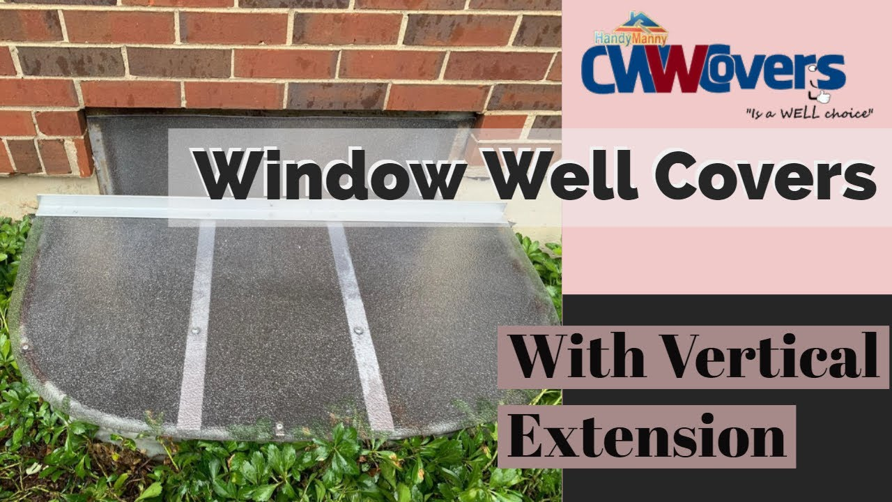 Window Well Cover 60 Quot X38 Quot With 13 Quot Extension Youtube