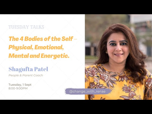 Tuesday Talks - Know about the 4 Bodies of the Self - Shagufta Patel
