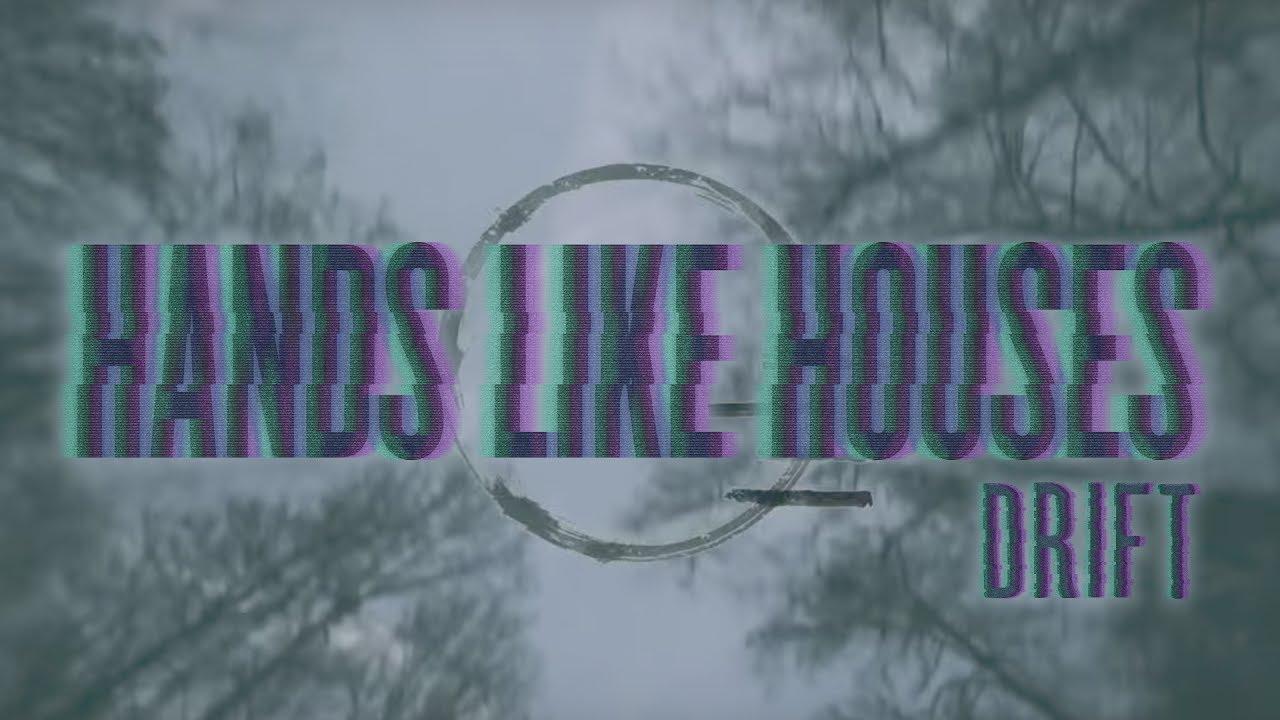hands-like-houses-drift-official-music-video-hopeless-records