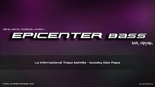 Download Video Scooby Doo Papa - Cumbia Epicenter Bass MP3 3GP MP4