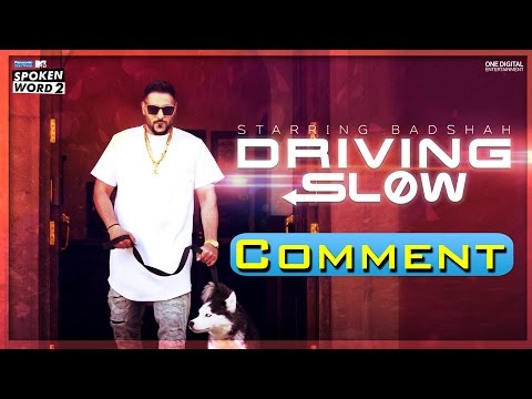 Comment About Driving Slow | Badshah | Song 2016