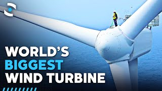 The World's Biggest Wind Turbine