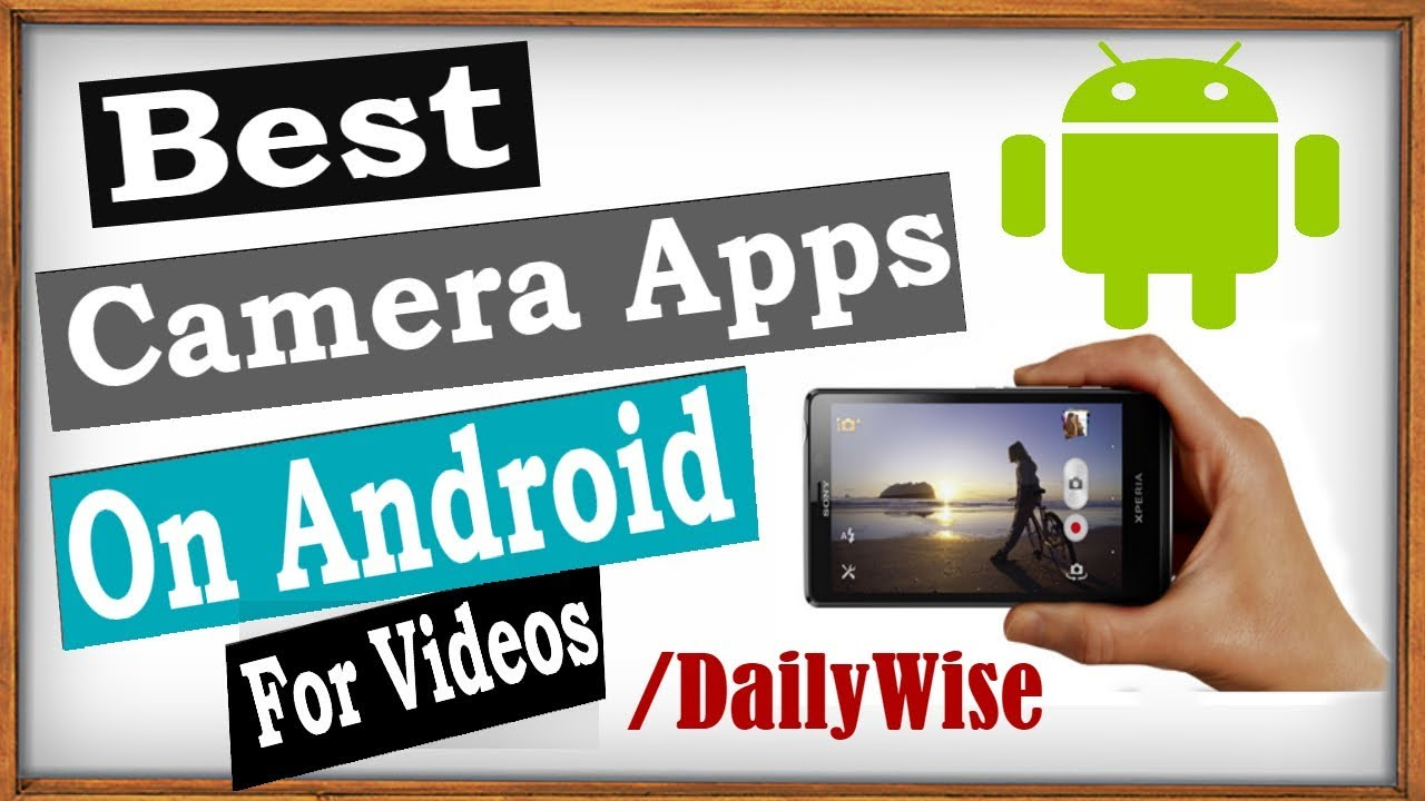Best Movie Making App For Android 2018 | Best Camera Apps For Android |  Make Film With Android Urdu