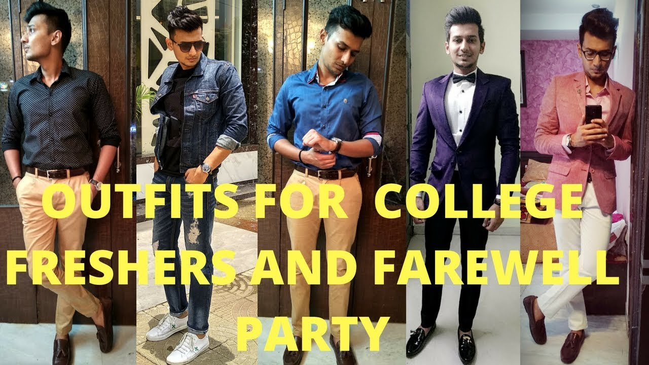 6b954eaad0 What to wear at COLLEGE FRESHERS & FAREWELL PARTY for INDIAN MEN ...