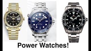 Rolex - Omega - Grand Seiko - Power Watches!