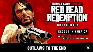Exodus In America - Red Dead Redemption Soundtrack