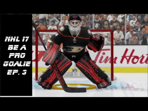 NHL 17 Be A Pro Goalie Let's Play Ep. 3