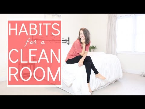 How to KEEP Your Room Clean | Habits for a Clean Room