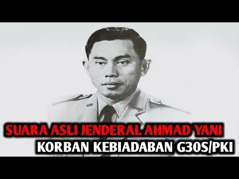 Suara dan video asli Jendral Ahmad Yani pada tahun 1965