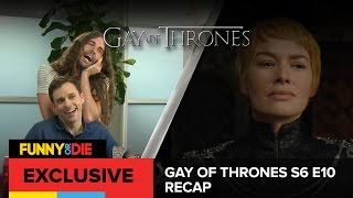 Gay of Thrones S6 E10 Recap: The Twinks of WeHo
