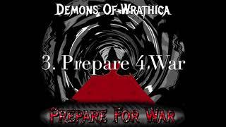 Demons of Wrathica   Prepare For War E P 3  Prepare 4 War