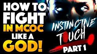 Як боротися MCOC як Бог: інстинктивне дотик Частина 1 - спостерігати і контр