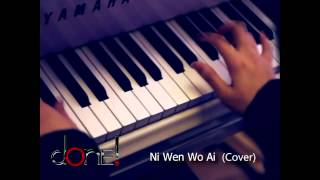 dOnE! Entertainment - Ni Wen Wo Ai (New)