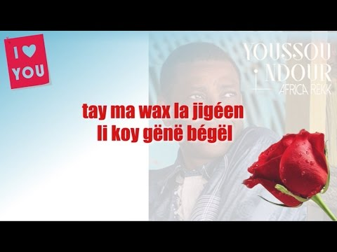 Youssou Ndour - I love You LYRICS - Album AFRICA REKK