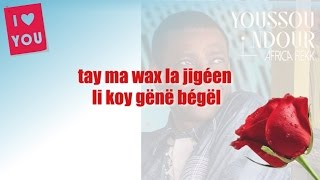 Youssou Ndour - I love You LYRICS - Album AFRICA REKK