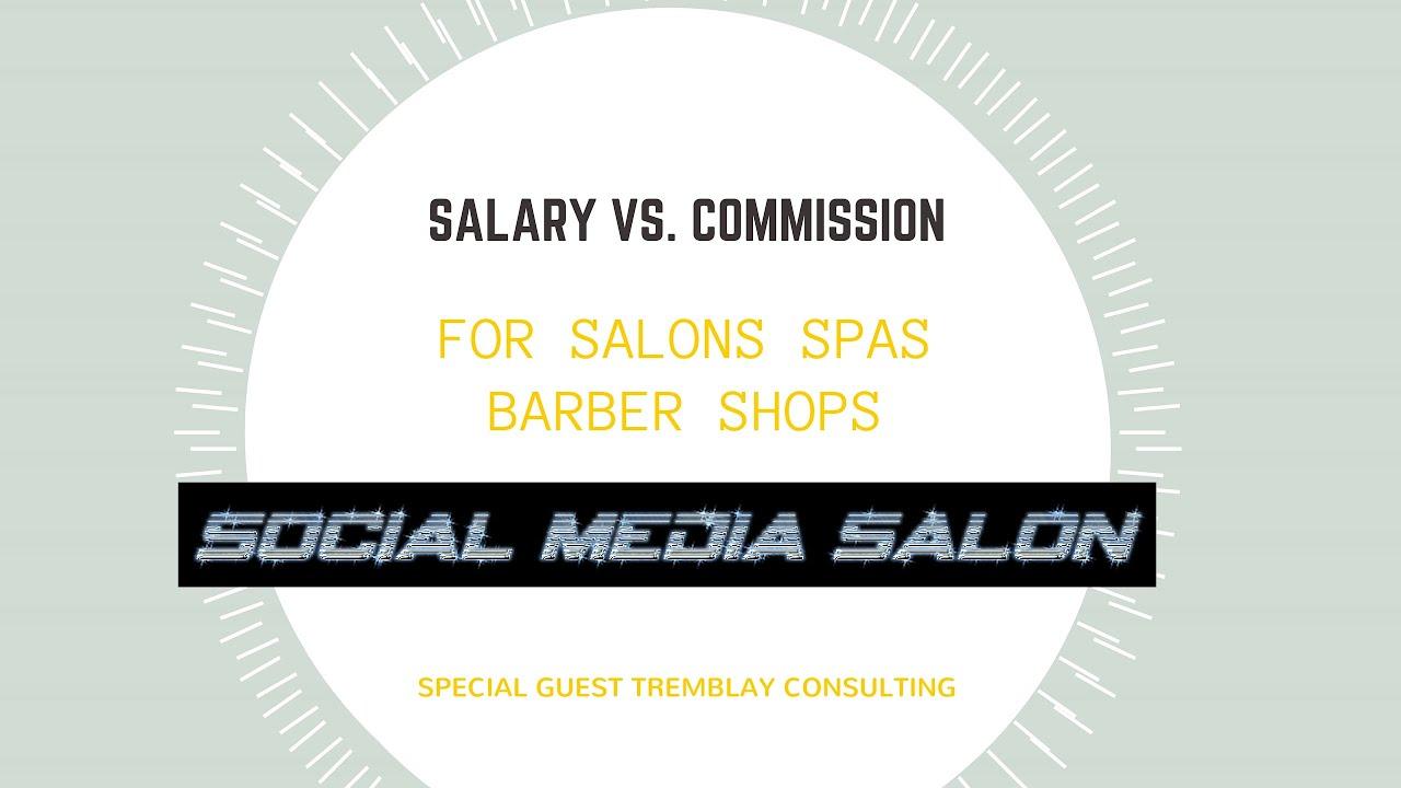 Salary Vs Commission Social Media Salon