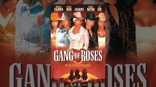 Gang Of Roses-Full Movie