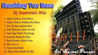 Humbing ton vibration bass supwe djj