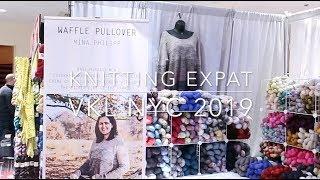 Vogue Knitting Live NYC 2019 & Haul - Knitting Expat Vlogs