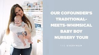 Nursery Tour || Everygirl & Everymom Cofounder's Traditional-Meets-Whimsical Baby Boy Nursery