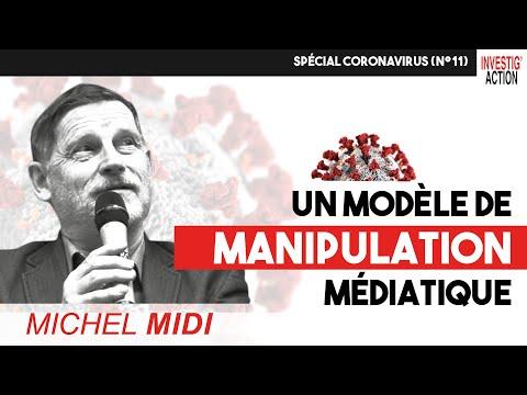 Un modèle de manipulation médiatique - Michel Midi Spécial Coronavirus (n°11)