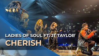 Ladies of Soul 2018 | Cherish - JT Taylor ft. Ladies of Soul