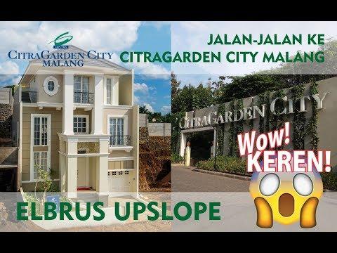 Intip Rumah Contoh Elbrus Upslope Citragarden City Malang Youtube