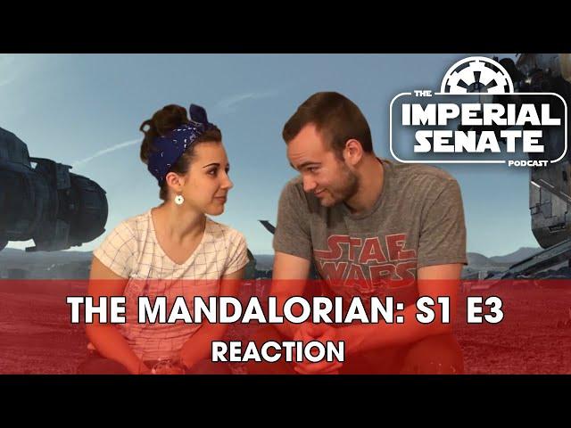 The Mandalorian: Episode Three (REACTION) S1E3