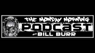 Bill Burr - Bill Feels Like A Moron