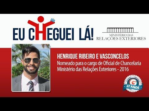 Cheguei Lá | Henrique Ribeiro Vasconcelos | Aprovado no Concurso do MRE - Oficial de Chancelaria