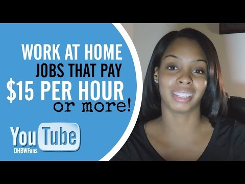 Work from Home and Earn $15 Per Hour or More!