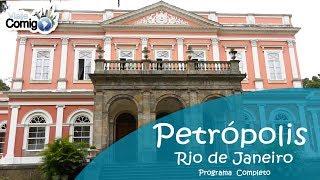 PETRÓPOLIS - RIO DE JANEIRO | PROGRAMA VIAJE COMIGO