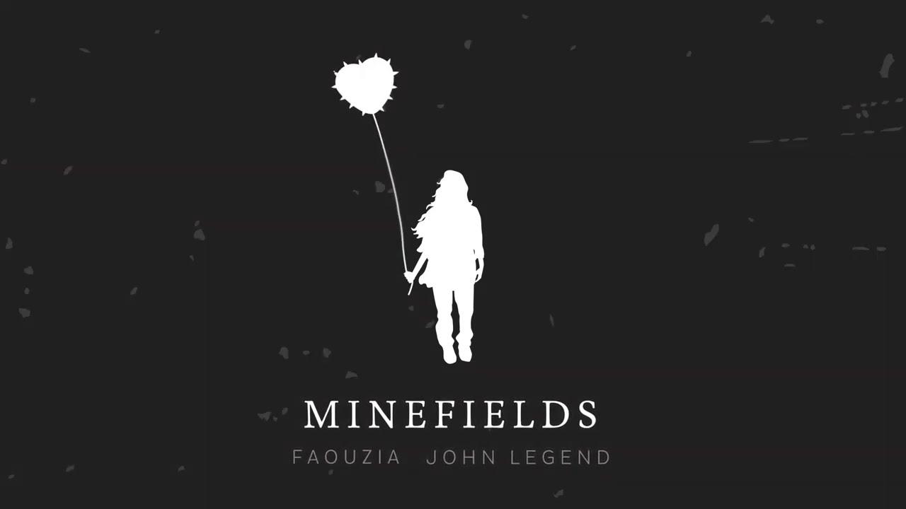 Download Faouzia & John Legend - Minefields (Official Audio)