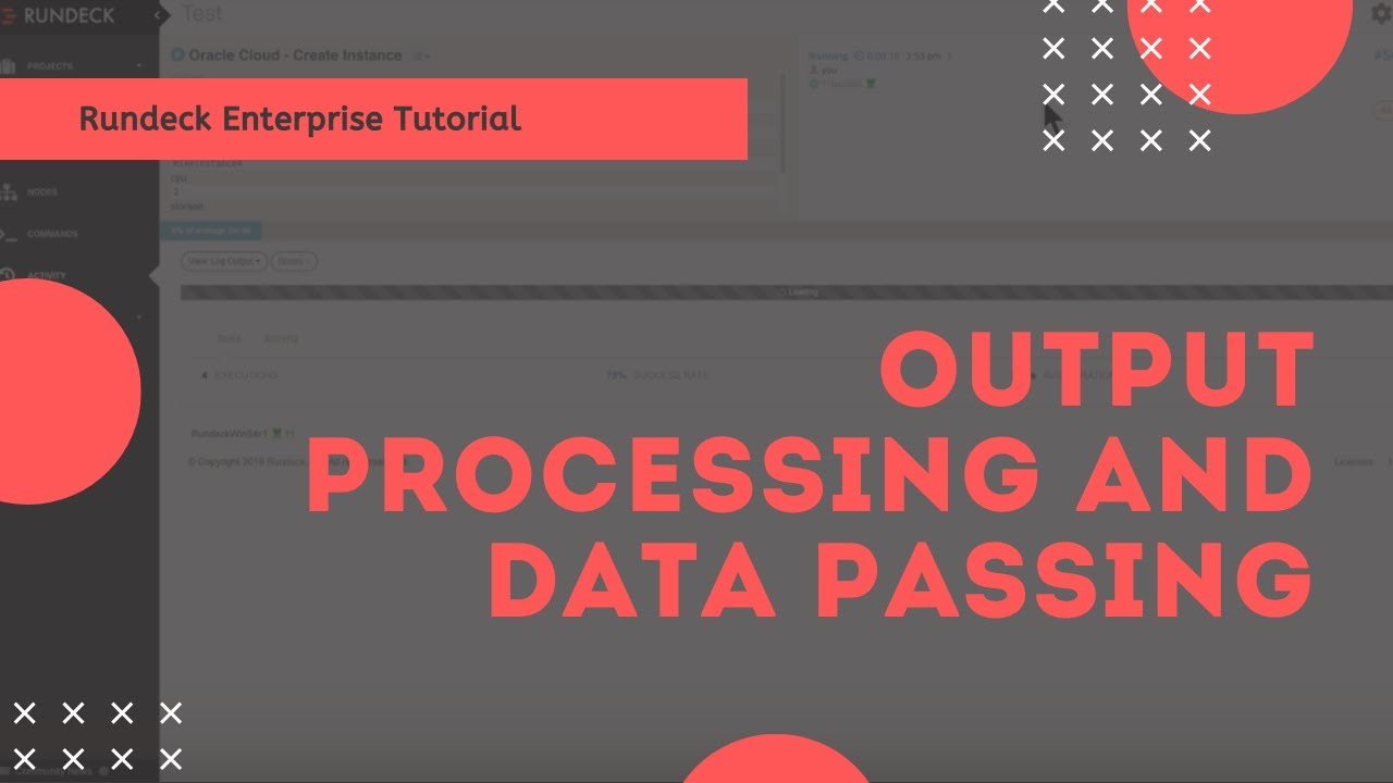 Rundeck Feature Tour: Output Processing and Data Passing