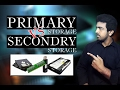 Difference Between Primary And Secondary Storage [Explained]