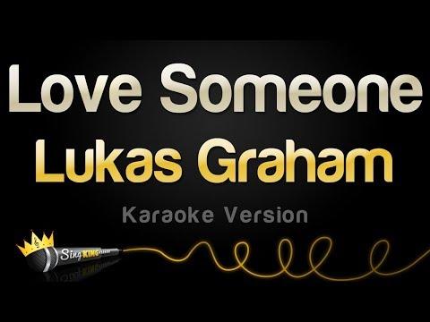 Lukas Graham - Love Someone (Karaoke Version)