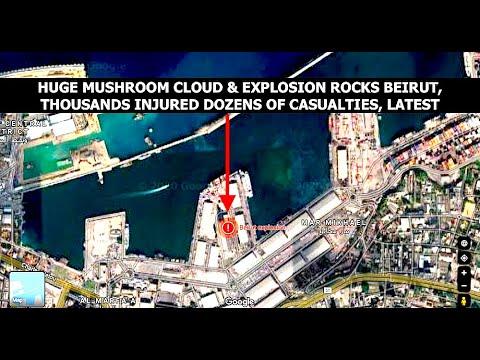 Mushroom Cloud & Massive Explosion Rock Beirut, Major Casualties & Thousands Injured, Latest Info