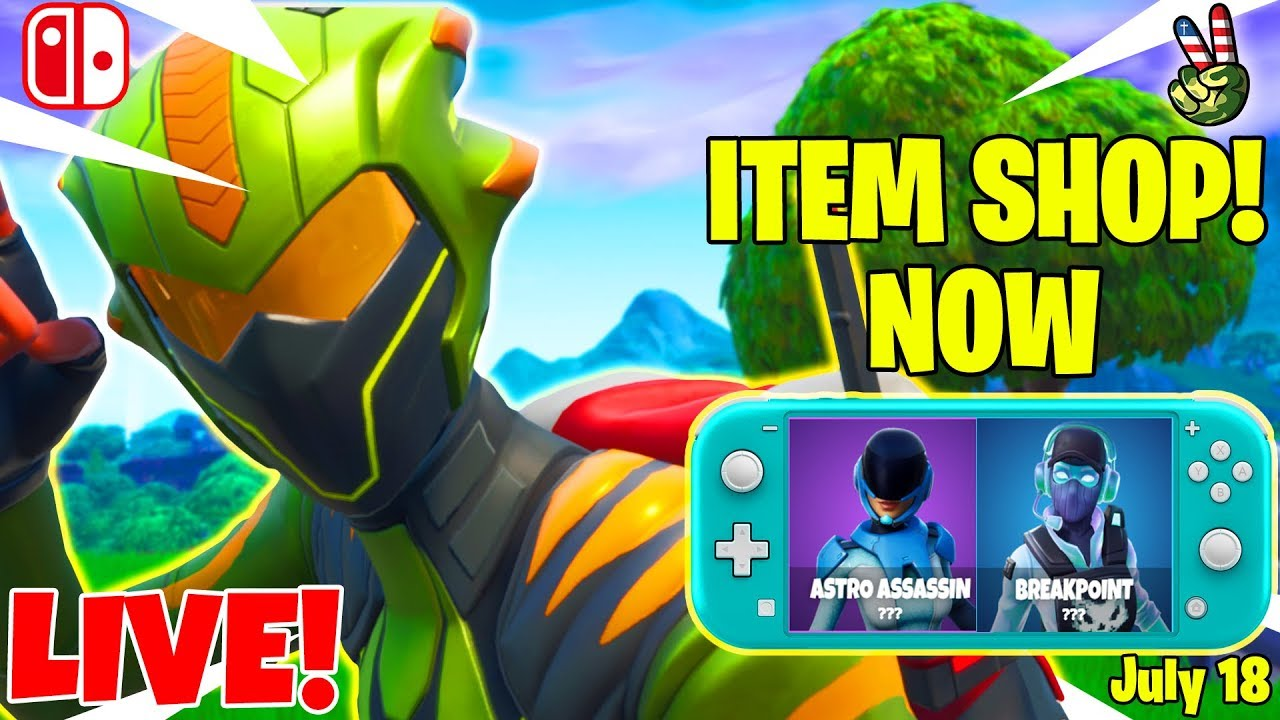 Fortnite Switch Player! // ITEM SHOP JULY 18, 2019 // (Fortnite Battle  Royale LIVE)