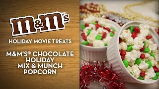 M&m's® Holiday Movie Treats - Chocolate Holiday Mix & Munch Popcorn
