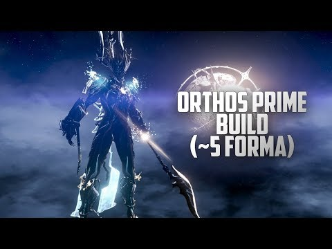 Best Orthos Prime Build! (~5 Forma)