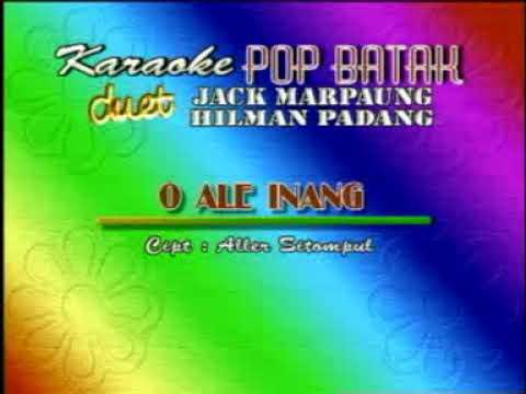 O Ale Inang - Jack Marpaung & Hilman Padang (Lagu Batak)