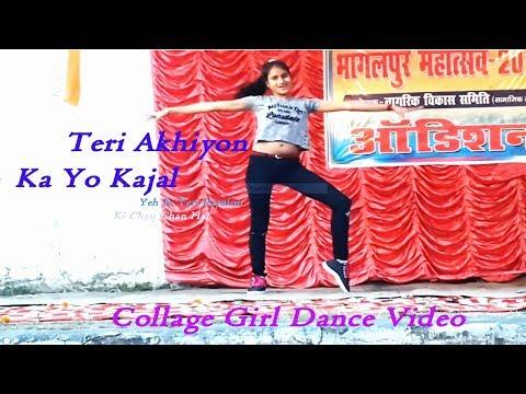 teri-akhiyon-ka-yo-kajal-|-yeh-jo-teri-payalon-ki-chan-chan-hai-|-collage-girl-dance
