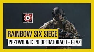 Tom Clancy's Rainbow Six Siege – Przewodnik po operatorach - Glaz