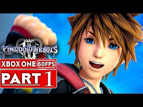 KINGDOM HEARTS 3 Gameplay Walkthrough Part 1 [1080p HD 60FPS Xbox One X] - No Commentary