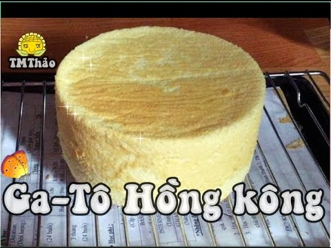 Làm Cốt Bánh Gato Hồng Kông l HONGKONG SPONGE CAKE RECIPE